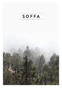 SOFFA magazine 06 / design travel food people home lifestyle  Online magazine about design, travel, food and people, issue Christmas / winter.