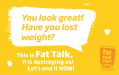 End Fat Talk!