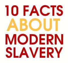 Such Fun to Give: 10 Facts About Slavery - And a Giveaway