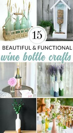 Check Out These Beautiful And Functional Wine Bottle Crafts Save Those Bottles For A