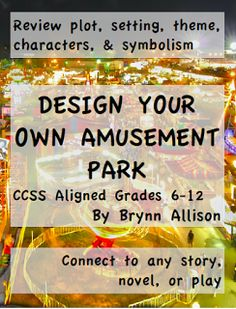 The Literary Maven: End of the Year Project Idea: Literary Theme Park