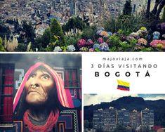 ¿Qué hacer si sólo tienes 3 días para visitar #Bogotá? #Colombia #Mochileros #Viajes #Sudamérica