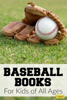 Baseball Books for Kids of All Ages