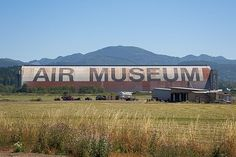Tillamook Air Museum---These hangars were built to house the blimps used for coastal surveillance during World War II