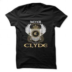 CLYDE - #shirt girl #sudaderas sweatshirt. CHECK PRICE => https://www.sunfrog.com/Camping/CLYDE-85493755-Guys.html?68278