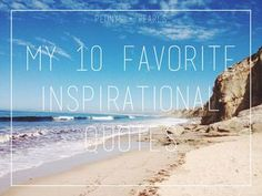 Mood Boosters: My 5 Favorite Inspirational Quotes
