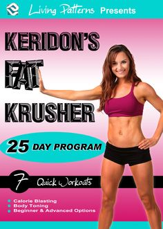 acb5171cf7 Keridon s Fat Krusher™ DVD Series - 7 quick workouts for busy people! Enjoy  this
