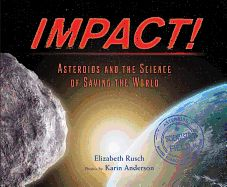 """Asteroids and the Science of Saving the World"""" by Elizabeth Rusch available from Rakuten Kobo. Asteroids bombard our atmosphere all the time. Some are harmless, burning up in a flash of light. But others explode wit. Nonfiction Books For Kids, Good Or Well, Houghton Mifflin Harcourt, Citizen Science, Career Exploration, Book Lists, Reading Online, Childrens Books, Good Books"""