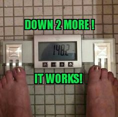 Down 2 more pounds!! www.laughloudandwrap.myitworks.com