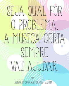 E nós sempre encontramos a música certa, na hora certa <3