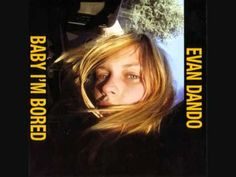 Evan Dando - Baby, I'm Bored