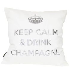 Keep Calm And Drink, Bed Pillows, Pillow Cases, Champagne, Drinks, Outdoor, Pillows, Drinking, Outdoors
