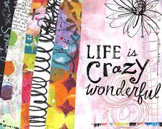 Living Large-Life is Wonderful art by Lori by LoriSiebertStudio