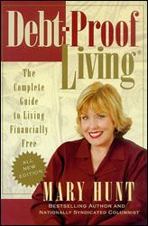 """Mary Hunt, Debt-Proof Living: """"Very few people have knowledge of their true expenses. Because they do not consider intermittent and irregular expenses as regular monthly obligations, their expenses turn into emergencies and financial crises."""" -Mary Hunt"""