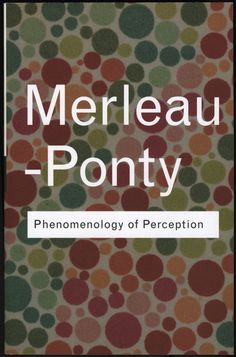 Maurice Merleau-Ponty | Phenomenology of Perception Book by (1945)