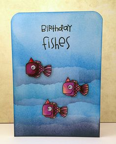 Birthday Fishes - Paper Smooches, Card made by Stef