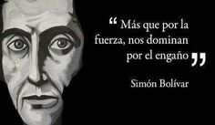 "Simon Bolivar - "" But by force, they dominate us by deception"" Spanish Posters, Spanish Quotes, Motivational Military Quotes, Lessons Learned, Life Lessons, Classroom Memes, Cogito Ergo Sum, Good Sentences, Ap Spanish"