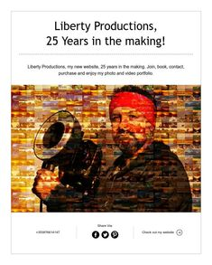 LibertyProductions, 25 Years in the making!