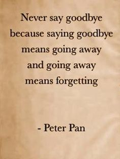 Going away means forgetting. by PearForTheTeacher