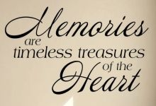 Memories are the timeless treasures of the life.
