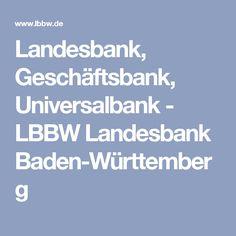 Landesbank, Geschäftsbank, Universalbank - LBBW Landesbank Baden-Württemberg