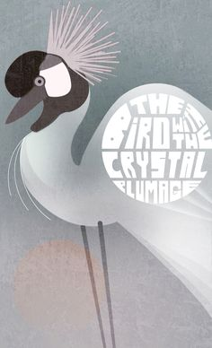 The Bird with the Crystal Plumage. Kris Holbrook