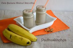 How about preparing a quick Oats Banana Smoothie with walnuts for an instant breakfast. It  is quite filling,delicious and also great for weight loss. It is very simple yet really satisfying.