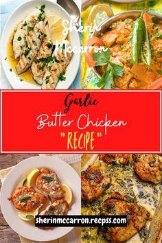 Garlic Butter Chicken, Chicken Recipes