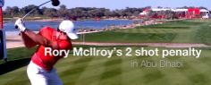 Rory McIlroy's 2 shot penalty in Abu Dhabi