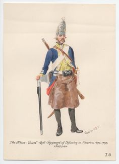 Hesse-Cassel Leib-Regiment of Infantry, Sapper, in America 1776-1783 by H.Knotel