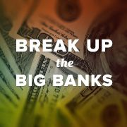 """Tell Congress: Break up Wells Fargo_Tell Congress: Break up Wells Fargo  Petition to the United States Congress: """"Break up Wells Fargo and other too-big-to-fail banks by passing the 'Too Big to Fail, Too Big to Exist' Act."""""""