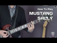 Mustang Sally by Wilson Pickett - Electric Guitar Lesson