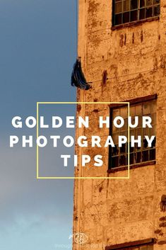 Golden Hour Photography Tips | Landscape Photography Golden Hour