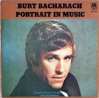 Burt Bacharach - Portrait in Music    One of the greatest song writers of my time...
