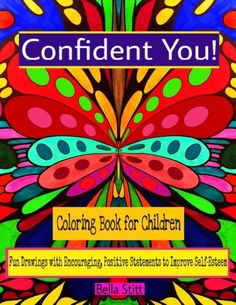 Confident You Coloring Book for Children Fun Drawings with Encouraging Positive Statements to Improve SelfEsteem ** Learn more by visiting the image link.
