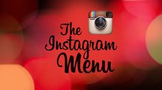 The Instagram Menu by Raul Mandru. Nowadays, people love to Instagram their food when they go out.