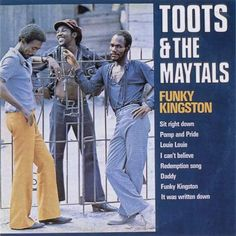 Funky Kingston Toots And The Maytals 1973