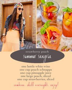 OBSESSIONS of a shopaholic: Strawberry Peach Summer Sangria: one bottle white wine, one cup peach schnapps, one cup pineapple juice, one large peach, sliced, one cup strawberries, sliced. Combine, chill, enjoy!