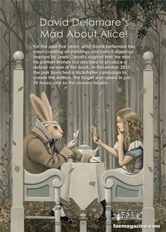 Peek inside FAE Magazine the Wonderland edition, issue 30, spring 2015. Alice and White Rabbit art by David Delamare. See www.faemagazine.com