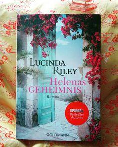 """Lucinda Riley """"Helenas Geheimnis"""" Erschienen beim Goldmann Verlag"""