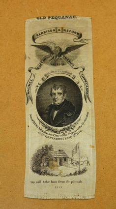 RARE 1841 Presidential William Henry Harrison Silk Campaign Ribbon Old Pequanac