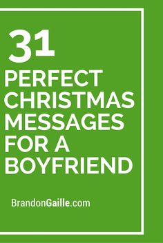 31 Perfect Christmas Messages for a Boyfriend