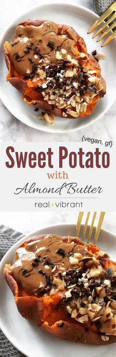 Roasted Sweet Potato with Almond Butter - This is a great alternative to the everyday breakfast and also serves as a great dessert option! | www.realandvibrant.com