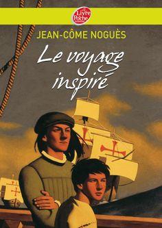 Le voyage inspiré. Jean-Côme Noguès