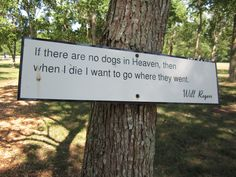 Inspirational Dog Quotes | with cool inspirational quotes for dogs nailed onto the trees along ...