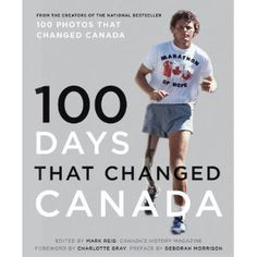 """Read Days That Changed Canada"""" by Canada's National History Society available from Rakuten Kobo. Every Canadian knows a handful of dates that changed our country—July November September I Am Canadian, Canadian History, Canadian Culture, Canadian Things, Ken Dryden, Christopher Moore, History Magazine, National History, Canada Eh"""