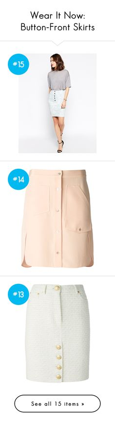 """""""Wear It Now: Button-Front Skirts"""" by polyvore-editorial on Polyvore"""
