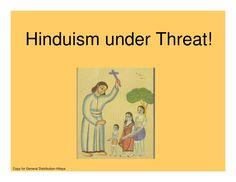threat-to-hinduism by Vinayak  Hegde via Slideshare