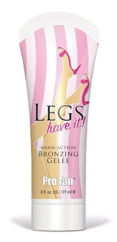 Pro Tan Legs Have It Warm Action Bronzer Gelee Tanning Lotion by Pro Tan. $15.00. Sexy Leg Tanning. Bronzer/Legs Walk the Walk with Radiantly Dark, Sleek, Sexy Legs! Dark Tanning Formula Exclusively for Legs, Moisturizes Skin While Tanning, Stain & Streak Free Bronzers for an Immediate Glow, Clear Bronzers for an Extended Tan, Skin Stimulators that Maximize UV Absorption.. Save 35% Off!
