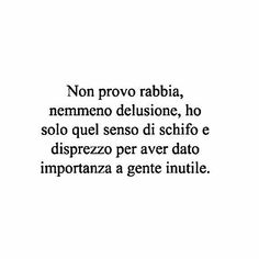 Italian Phrases, Italian Quotes, Motivational Phrases, Inspirational Quotes, Mood Quotes, Life Quotes, Deep Sentences, Boys Are Stupid, Love Phrases